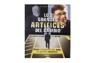 Los Grandes Artifices del Cambio
