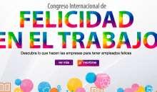 Se viene el Congreso de Felicidad en el Trabajo Organizado por ManagEvents